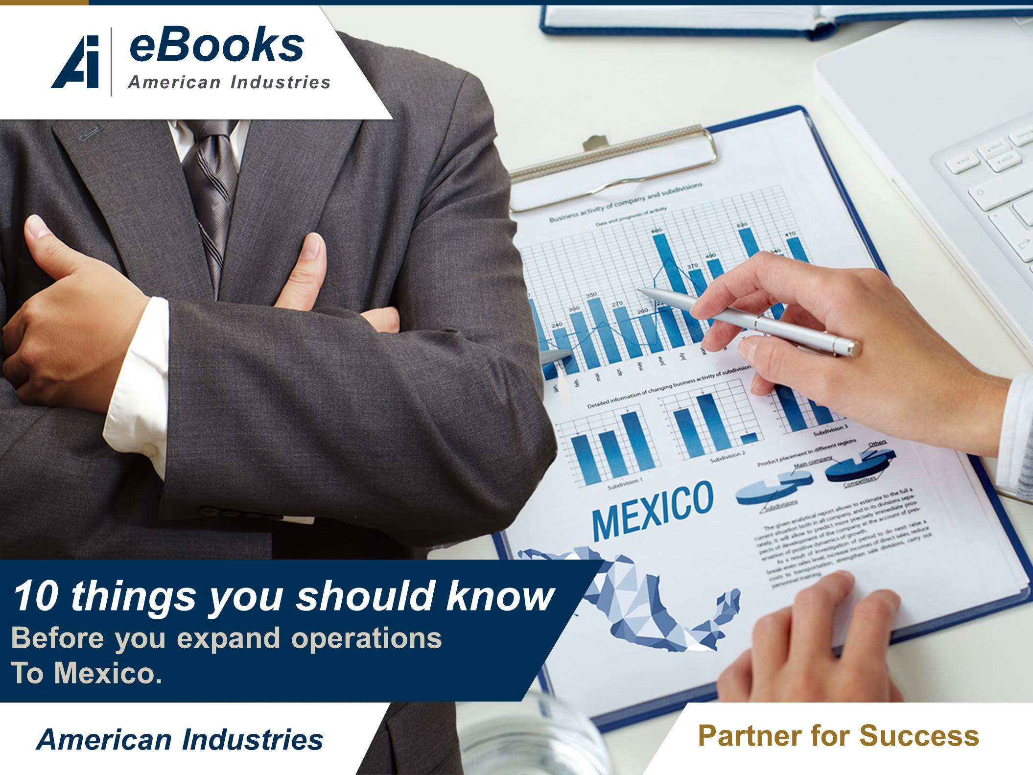 10 things you should know before you expand operations to mexico - 10 things you should know before you expand operations to Mexico