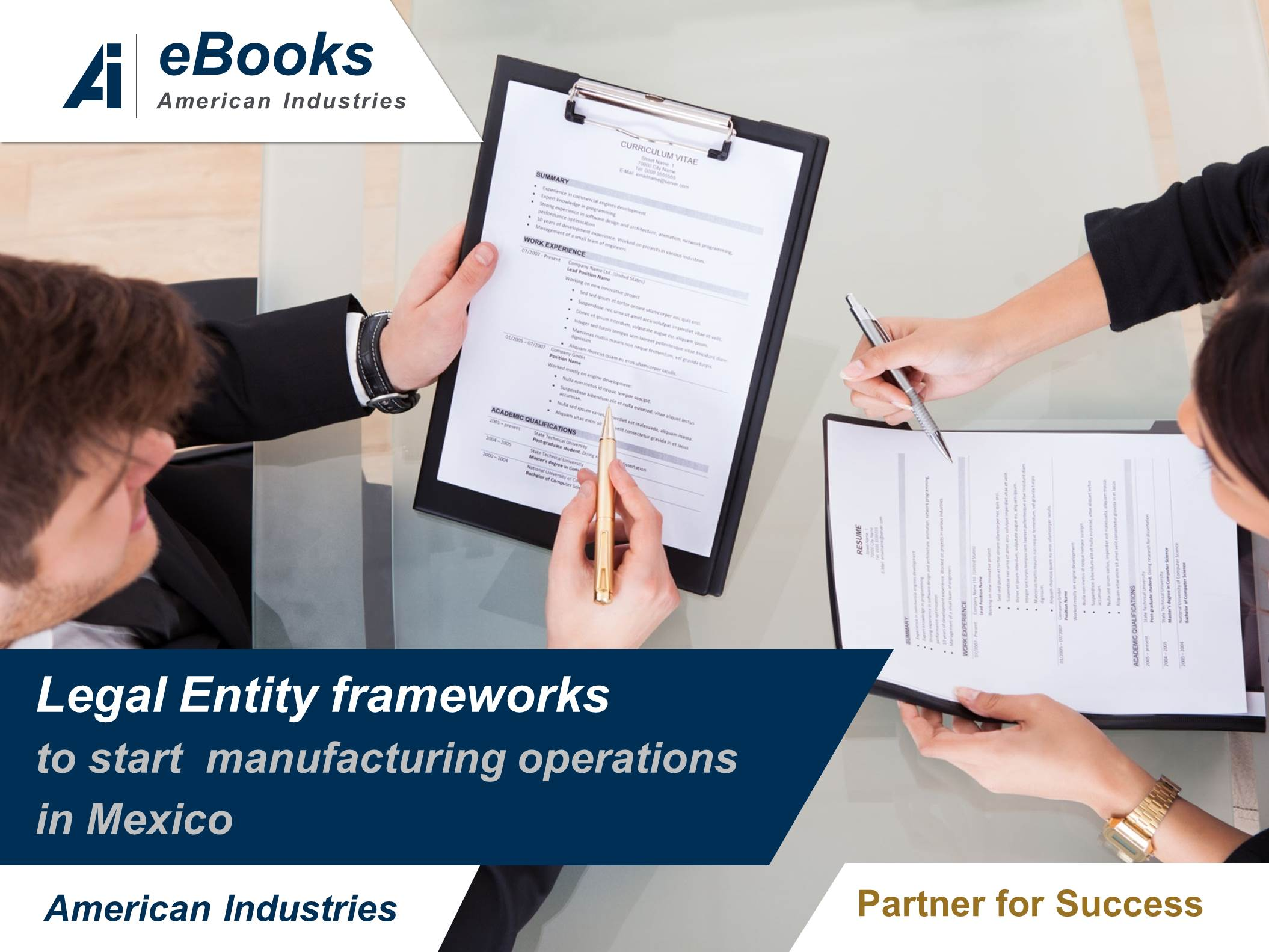 Legal entity frameworks to start manufacturing operations in Mexico