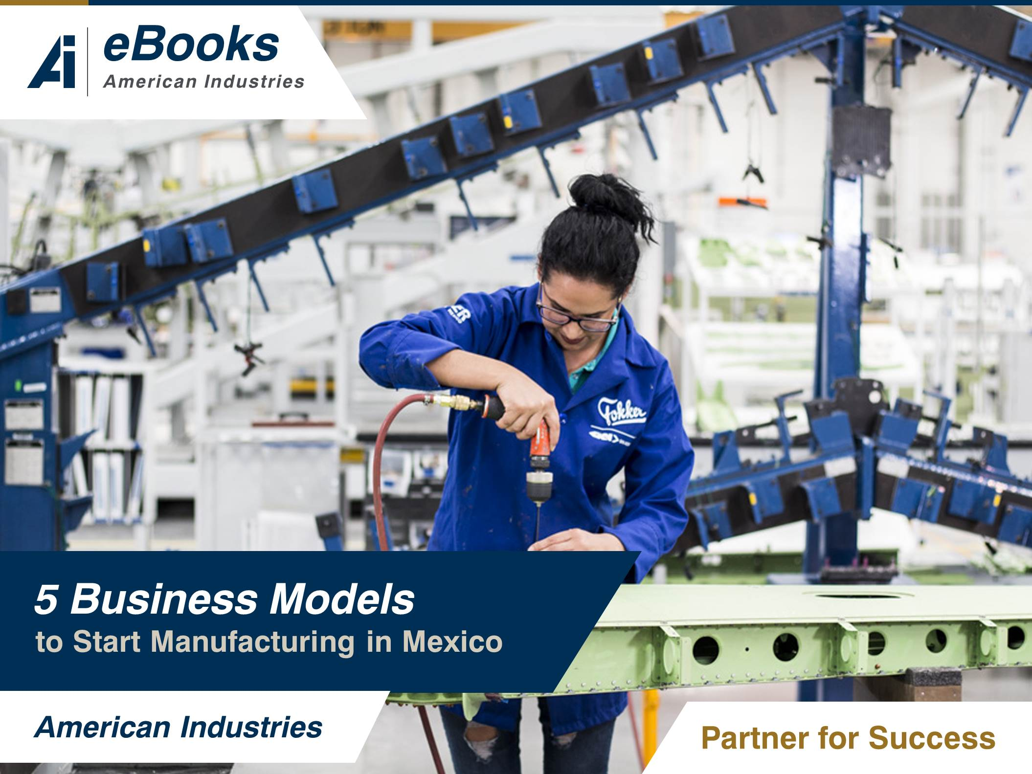5 business models to start manufacturing in Mexico