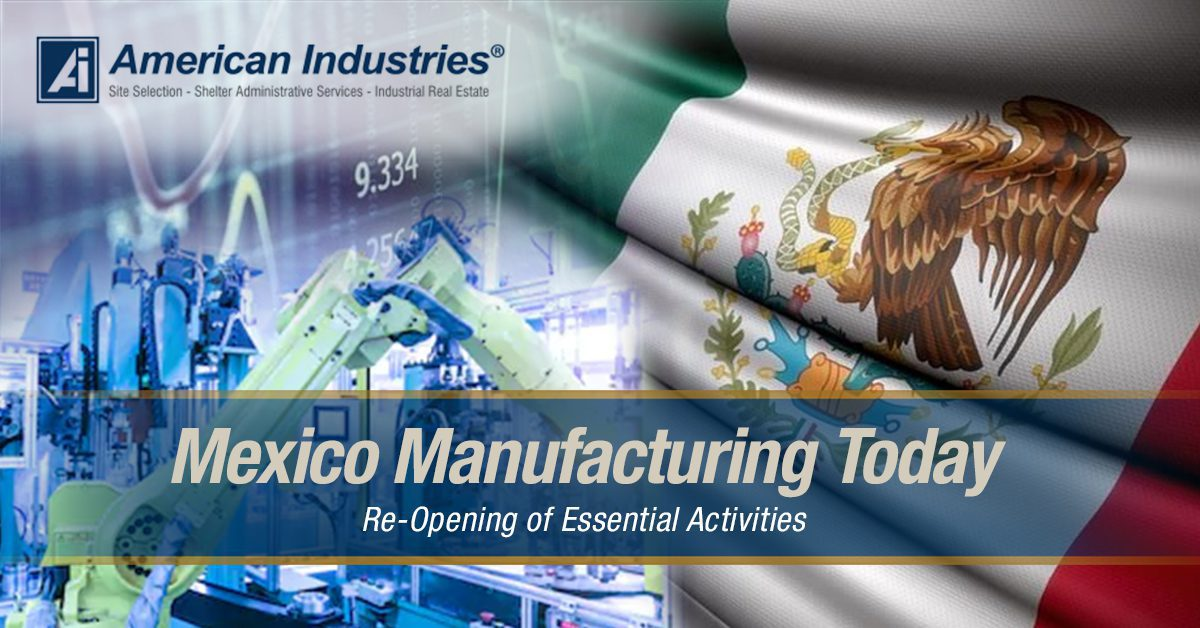 Mexico Manufacturing Today - Mexico Manufacturing Today: Re-Opening of Essential Activities