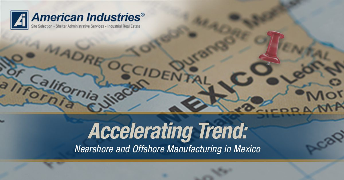 Offshore Manufacturing in Mexico